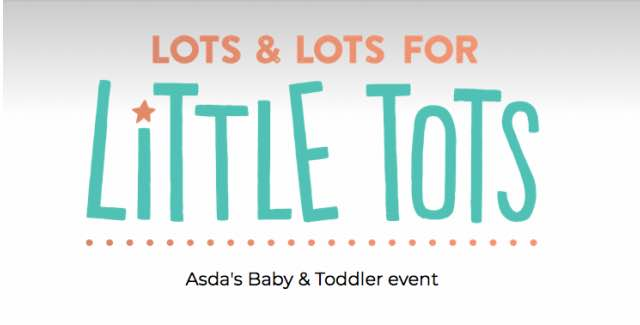 asda baby and toddler event 2018 dates online today in. Black Bedroom Furniture Sets. Home Design Ideas